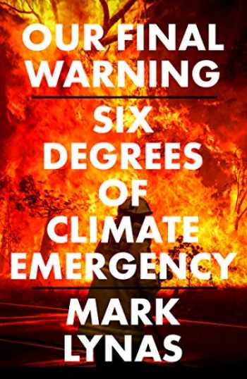 9780008308551-0008308551-Our Final Warning: Six Degrees of Climate Emergency