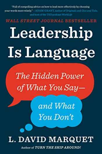 9780735217539-073521753X-Leadership Is Language: The Hidden Power of What You Say--and What You Don't