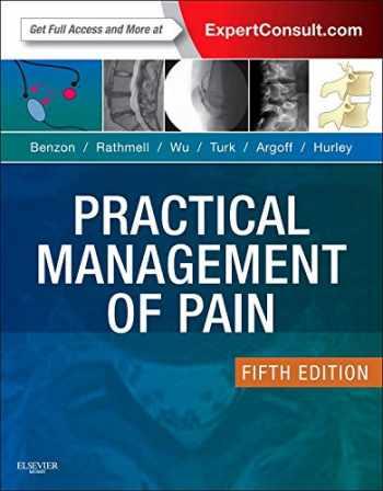 9780323083409-0323083404-Practical Management of Pain (PRACTICAL MANAGEMENT OF PAIN (RAJ))