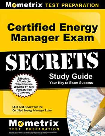 9781609716776-1609716779-Certified Energy Manager Exam Secrets Study Guide: CEM Test Review for the Certified Energy Manager Exam
