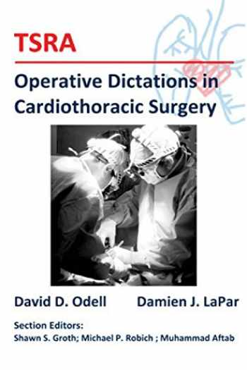 9781500474492-1500474495-TSRA Operative Dictations in Cardiothoracic Surgery
