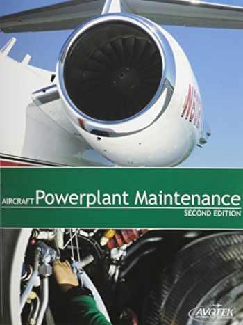 9781933189123-1933189126-Aircraft Powerplant Maintenance