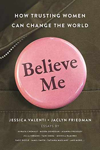 9781580058797-1580058795-Believe Me: How Trusting Women Can Change the World