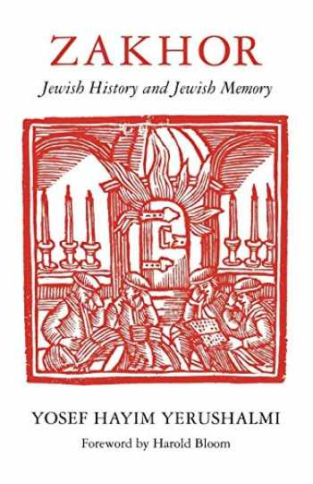 9780295975191-0295975199-Zakhor: Jewish History and Jewish Memory (The Samuel and Althea Stroum Lectures in Jewish Studies)