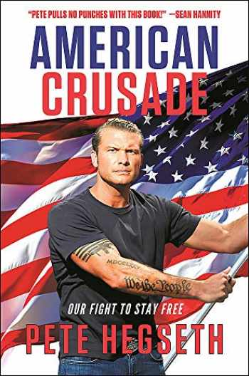 9781546098744-1546098747-American Crusade: Our Fight to Stay Free
