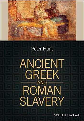9781405188067-1405188065-Ancient Greek and Roman Slavery