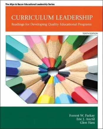 9780132852159-0132852152-Curriculum Leadership: Readings for Developing Quality Educational Programs (New 2013 Curriculum & Instruction Titles)