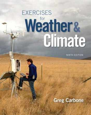 9780134041360-0134041364-Exercises for Weather & Climate (Masteringmeteorology)