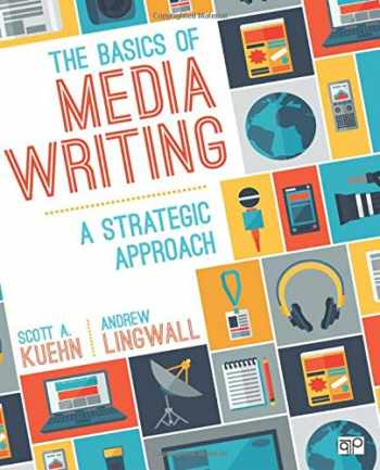 9781506308104-1506308104-The Basics of Media Writing: A Strategic Approach