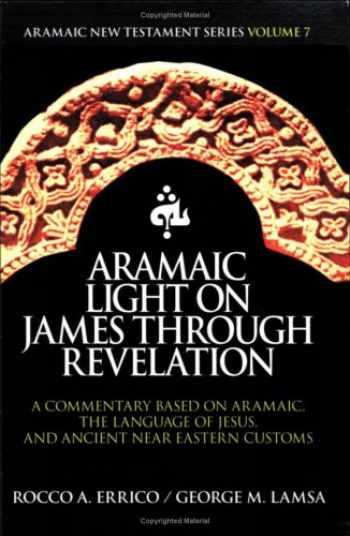9780976008026-0976008025-Aramaic Light on James through Revelation