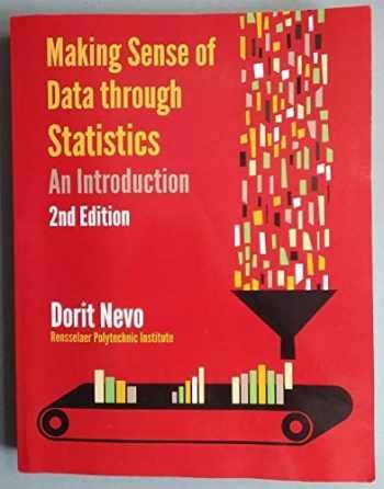 9780985795580-0985795581-Making Sense of Data through Statistics: An Introduction (Paperback)