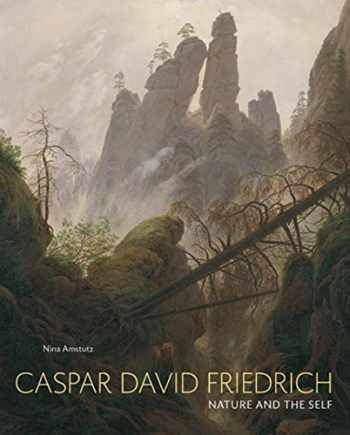 9780300246162-0300246161-Caspar David Friedrich: Nature and the Self