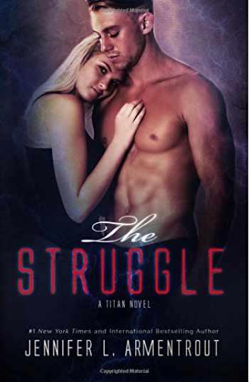 9780997969153-0997969156-The Struggle (A Titan Novel)