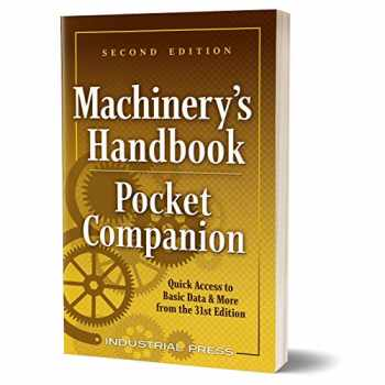 9780831144319-0831144319-Machinery's Handbook Pocket Companion: Quick Access to Basic Data & More from the 31st. Edition