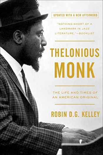 9781439190463-1439190461-Thelonious Monk: The Life and Times of an American Original