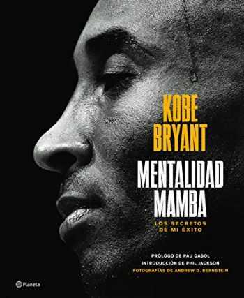 9786070767302-6070767306-Mentalidad mamba / The Mamba Mentality: Los secretos de mi éxito (Spanish Edition)