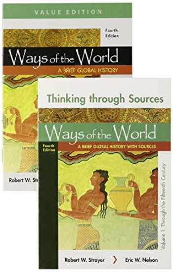 9781319241988-1319241980-Ways of the World: A Brief Global History, Value Edition, Volume One & Thinking Through Sources for Ways of the World, Volume One