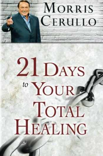 9780768432541-0768432545-21 Days to Your Total Healing