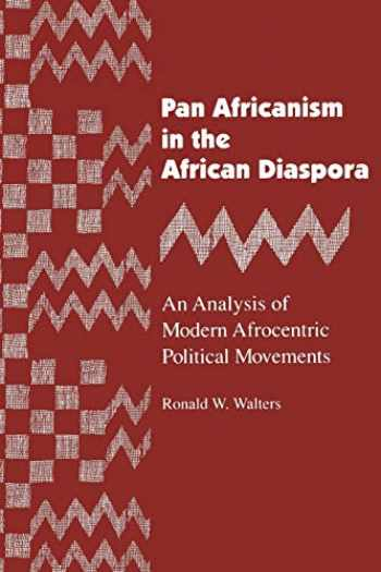 9780814321850-0814321852-Pan Africanism in the African Diaspora: An Analysis of Modern Afrocentric Political Movements (African American Life Series)