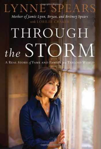 9781595551566-1595551565-Through the Storm: A Real Story of Fame and Family in a Tabloid World