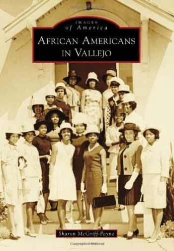 9780738595818-0738595810-African Americans in Vallejo (Images of America)
