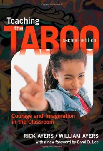 9780807755280-0807755281-Teaching the Taboo: Courage and Imagination in the Classroom