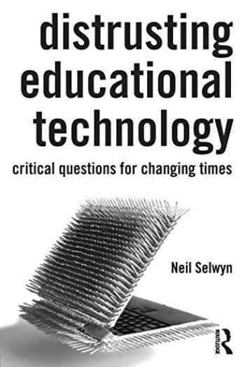 9780415708005-0415708001-Distrusting Educational Technology