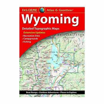 9781946494085-1946494089-DeLorme Atlas & Gazetteer: Wyoming (Delorme Atlas & Gazeteer)