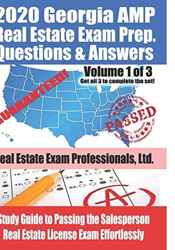 9781708731007-1708731008-2020 Georgia AMP Real Estate Exam Prep Questions and Answers: Study Guide to Passing the Salesperson Real Estate License Exam Effortlessly [Volume 1 of 3]