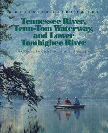 9780070644151-0070644152-A Cruising Guide to the Tennessee River, Tenn-Tom Waterway, and Lower Tombigbee River (CLS.EDUCATION)
