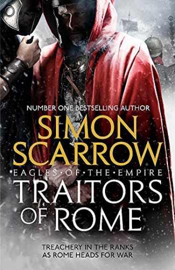 9781472258403-1472258401-Traitors of Rome (Eagles of the Empire 18)