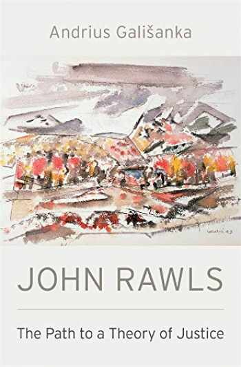 9780674976474-0674976479-John Rawls: The Path to a Theory of Justice