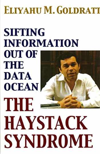 9780884271840-0884271846-The Haystack Syndrome: Sifting Information Out of the Data Ocean