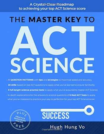 9781796625844-1796625841-THE MASTER KEY TO ACT SCIENCE: A crystal-clear roadmap to achieving your top ACT science score