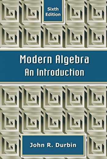 9780470384435-0470384433-Modern Algebra: An Introduction