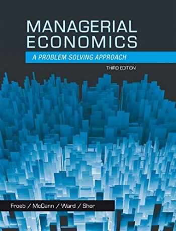 9781133951483-1133951481-Managerial Economics: A Problem Solving Approach (Upper Level Economics Titles)