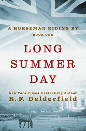 9781497614925-1497614929-Long Summer Day (A Horseman Riding By, 1)
