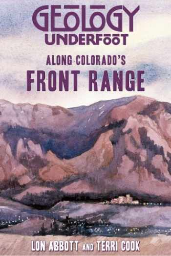 9780878425952-0878425950-Geology Underfoot Along Colorado's Front Range