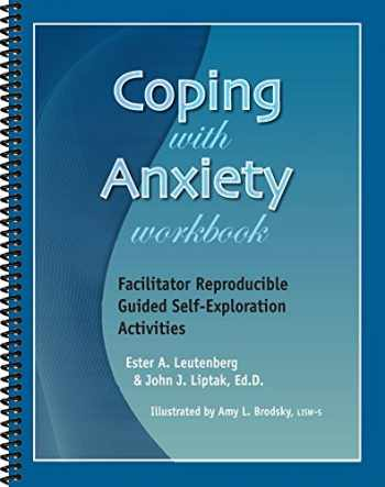 9781570252563-1570252564-Coping With Anxiety Workbook - Facilitator Reproducible Guided Self-Exploration Activities