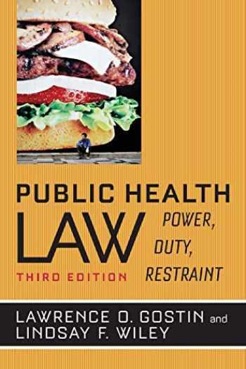 9780520282650-0520282655-Public Health Law: Power, Duty , Restraint