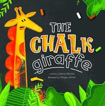 9781684460960-1684460964-The Chalk Giraffe