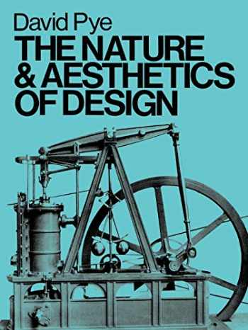 9780713652864-0713652861-The Nature & Aesthetics of Design