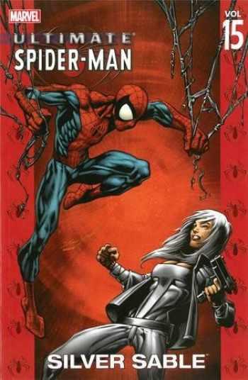 9780785116813-0785116818-Ultimate Spider-Man, Vol. 15: Silver Sable