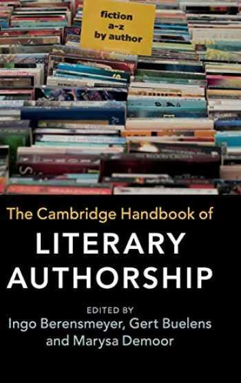 9781107168657-1107168651-The Cambridge Handbook of Literary Authorship