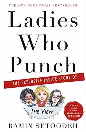 """9781250251985-1250251982-Ladies Who Punch: The Explosive Inside Story of """"The View"""""""