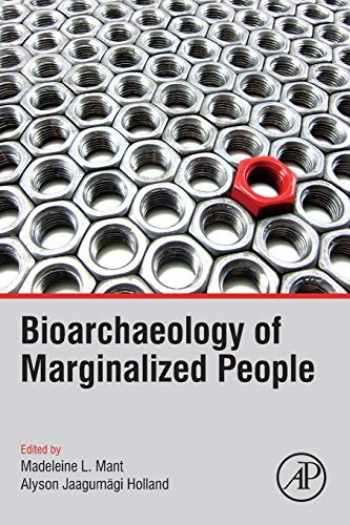 9780128152249-0128152249-Bioarchaeology of Marginalized People