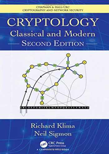 9781138047624-1138047627-Cryptology: Classical and Modern (Chapman & Hall/CRC Cryptography and Network Security Series)