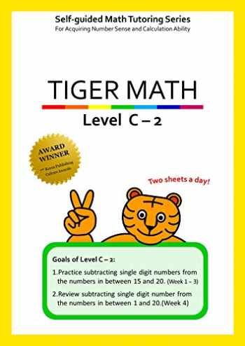 9781944257118-194425711X-Tiger Math Level C - 2 for Grade 2 (Self-guided Math Tutoring Series - Elementary Math Workbook)