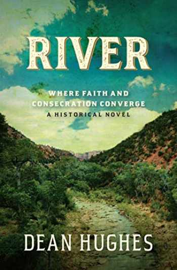 9781629727448-162972744X-River: Where Faith and Consecration Converge