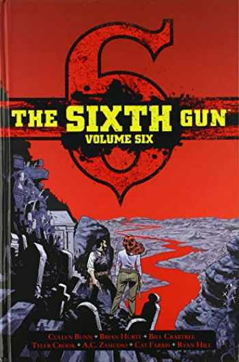 9781620106655-1620106655-The Sixth Gun Vol. 6: Deluxe Edition (6)